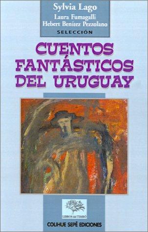 Cuentos Fantasticos del Uruguay 9789974530089