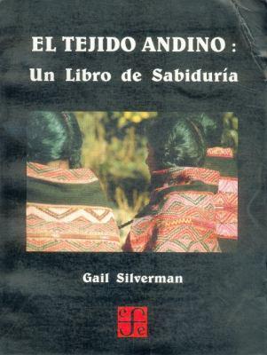 El Tejido Andino: Un Libro de Sabiduria