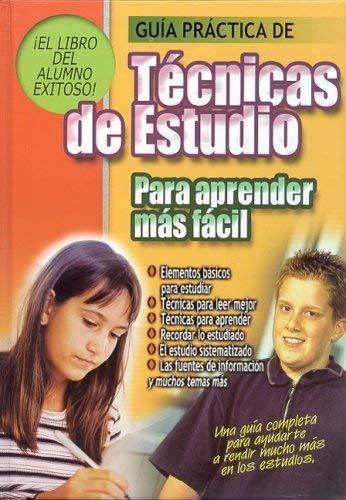 Guia Practica de Tecnicas de Estudio Para Aprender Mas Facil 9789974773936