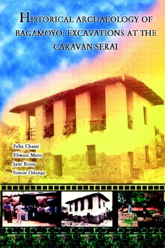 Historical Archaeology of Bagamoyo 9789976604023
