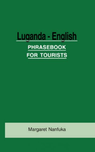 Luganda-English Phrase Book for Tourists