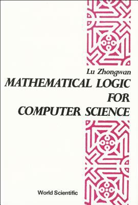 Mathematical Logic for Computer Science 9789971502515