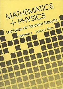 Mathematics + Physics, Vol 1 9789971966638