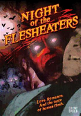 Night of the Flesheaters
