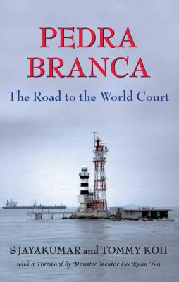 Pedra Branca: The Road to the World Court 9789971694579
