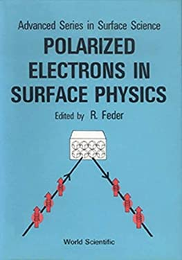 Polarized Electrons in Surface Physics 9789971978495