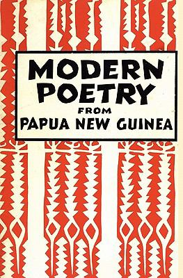 Modern Poetry from Papua New Guinea (Papua Pocket Poets, 30) 9789980945211