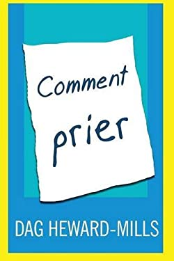 Comment Prier (French Edition)