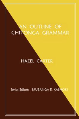 An Outline of Chitonga Grammar 9789982240161