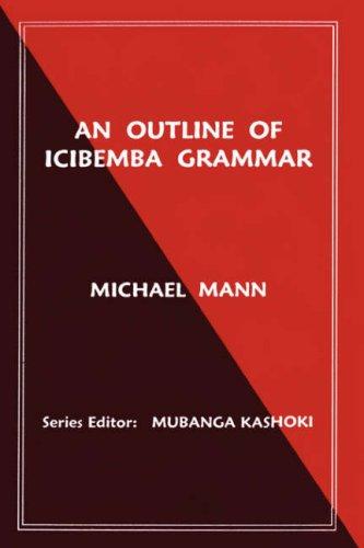 An Outline of Icibemba Grammar 9789982240147