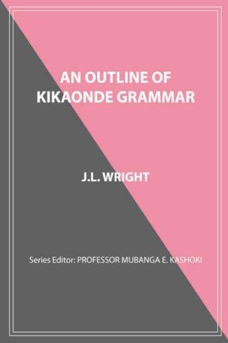 An Outline of Kikaonde Grammar 9789982240499