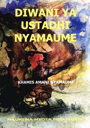 Diwani Ya Ustadhi Nyamaume 9789987686834