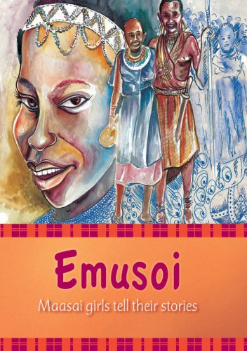 Emusoi: Masaai Girls Tell Their Stories 9789987373529