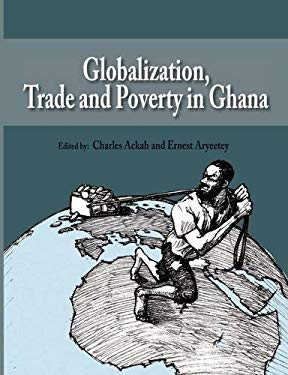 Globalization, Trade and Poverty in Ghana 9789988647360