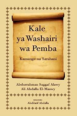 Kale YA Washairi Wa Pemba: Kamange Na Sarahani 9789987080854