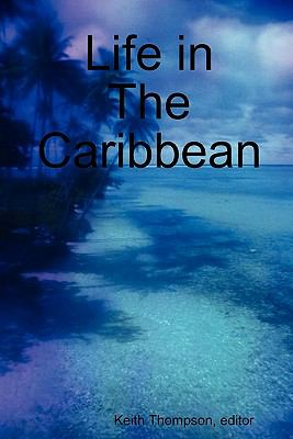 Life in the Caribbean 9789987160150