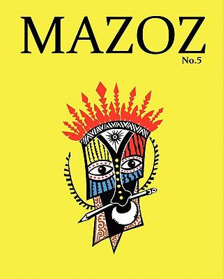 Mazoz 5: New Writing and Arts from Papua New Guinea 9789980939708