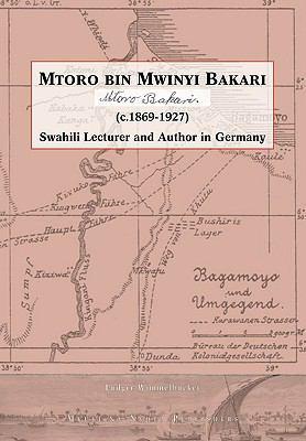 Mtoro Bin Mwinyi Bakari 9789987080083