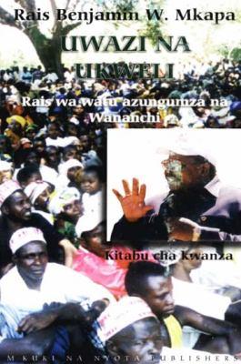 Uwazi Na Ukweli Kitabu Cha Kwanza: Rais Wa Watu Azungumza Na Wananchi