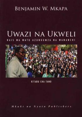 Uwazi Na Ukweli Kitabu Cha Tano: Rais Wa Watu Azungumza Na Wananchi 9789987449798