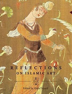 Reflections on Islamic Art 9789992142608