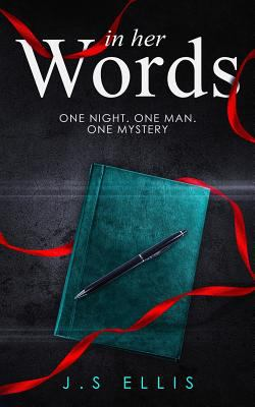In Her Words: A psychological thriller