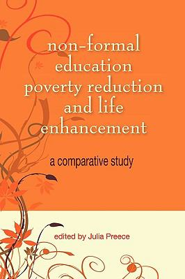 Non-Formal Education, Poverty Reduction and Life Enhancement: A Comparative Study 9789991271439